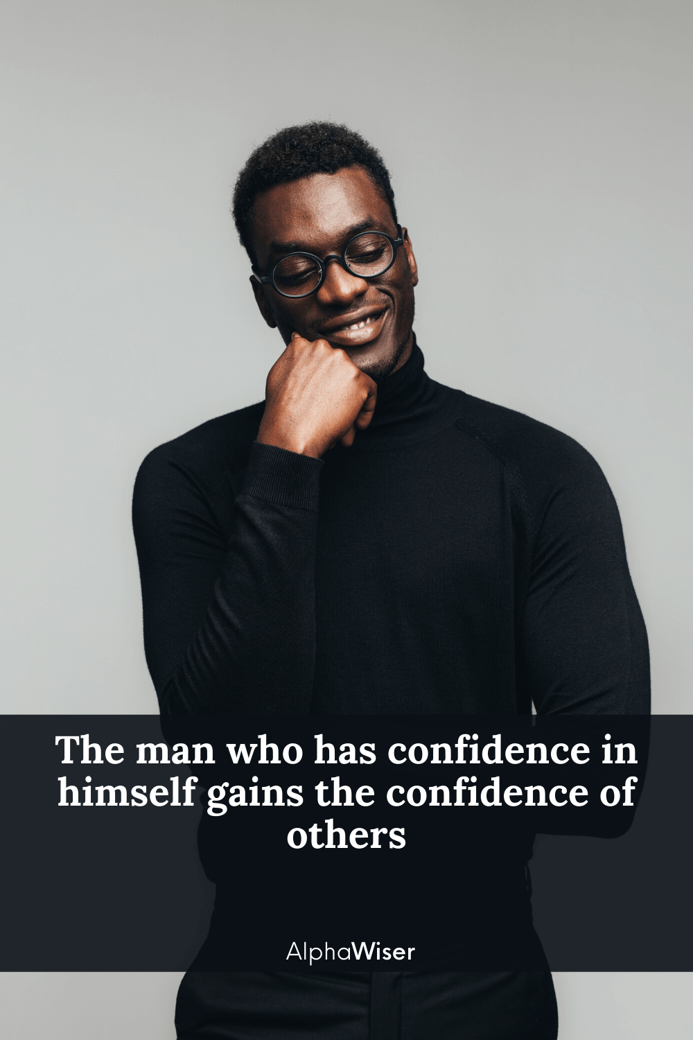 The-man-who-has-confidence-in-himself-gains-the-confidence-of-others