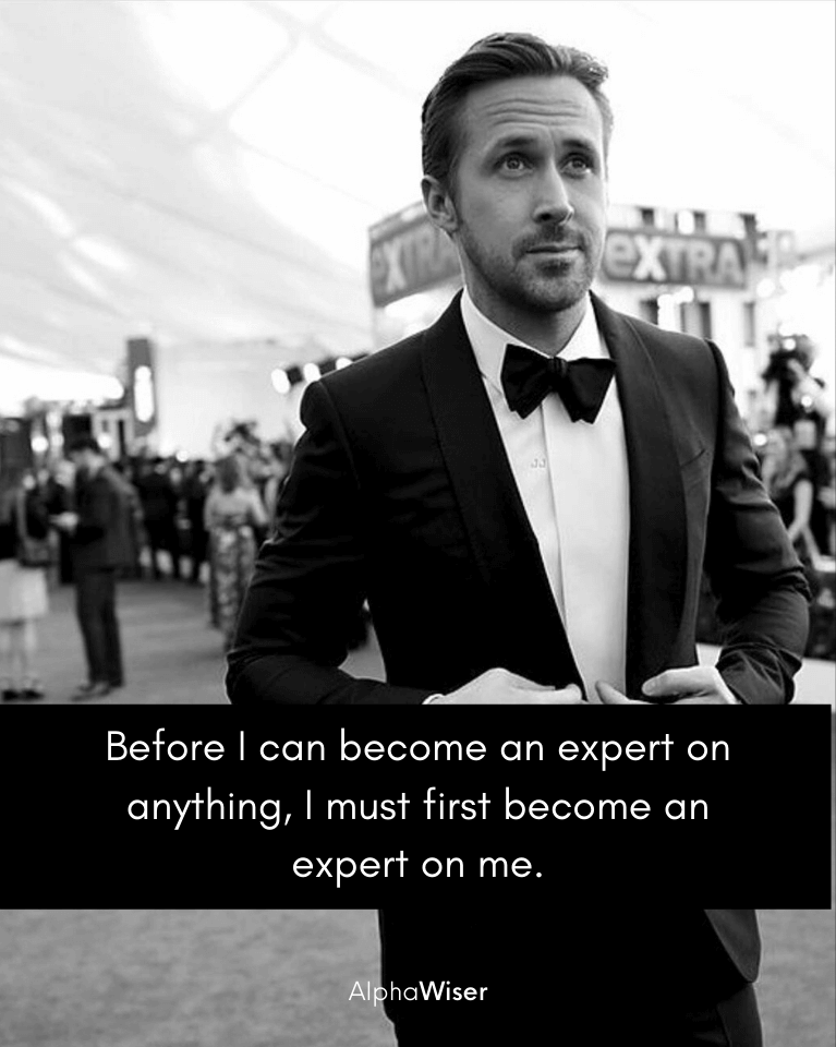 Before I can become an expert on anything, I must first become an expert on me.