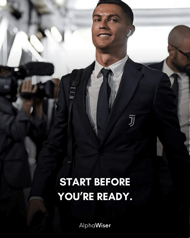 Start before you're ready.