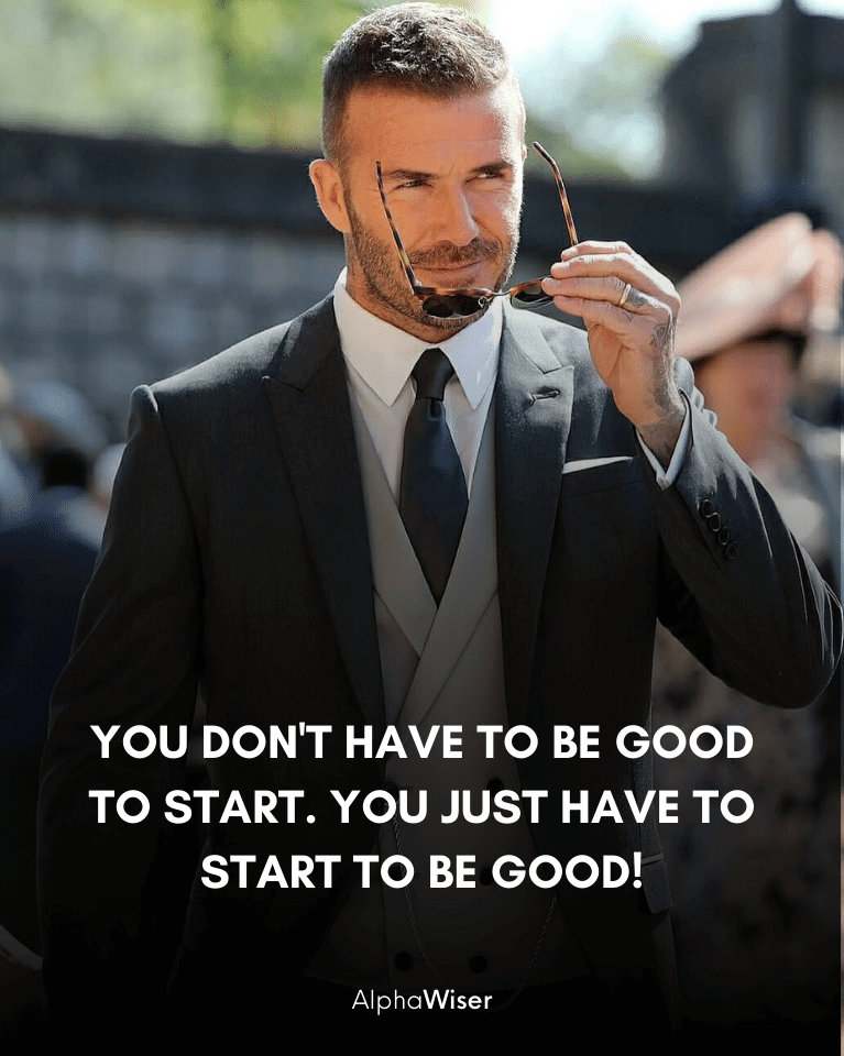 You don't have to be good to start. you just have to start to be good!