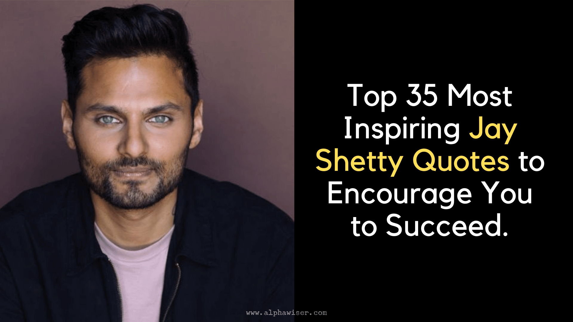 Top 35 Most Inspiring Jay Shetty Quotes to Encourage You to Succeed. (1)